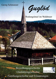 Guglöd - Rodungsinsel im Waldmeer