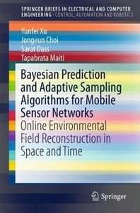 Bayesian Prediction and Adaptive Sampling Algorithms for Mobile