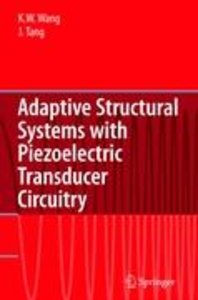 Adaptive Structural Systems with Piezoelectric Transducer Circui