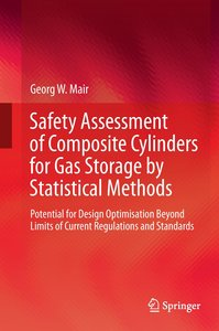 Safety Assessment of Composite Cylinders for Gas Storage by Stat