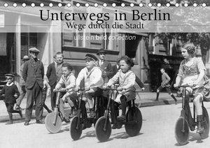 Unterwegs in Berlin - Wege durch die Stadt