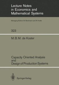 Capacity Oriented Analysis and Design of Production Systems