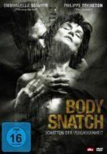 Body Snatch-Schatten der Vergangenheit