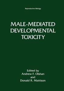 Male-Mediated Developmental Toxicity