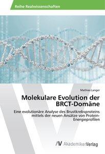 Molekulare Evolution der BRCT-Domäne