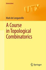A Course in Topological Combinatorics