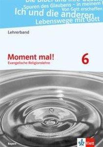 Moment mal! 6. Ausgabe Bayern. Lehrerband mit CD-ROM Klasse 6