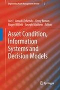 Asset Condition, Information Systems and Decision Models