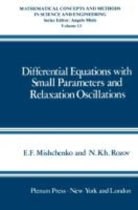 Differential Equations with Small Parameters and Relaxation Osci