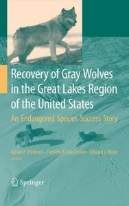 Recovery of Gray Wolves in the Great Lakes Region of the United