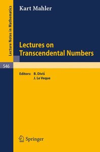 Lectures on Transcendental Numbers