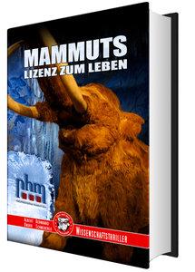 Mammuts, Lizenz zum Leben - Naturhistorisches Museum Wien