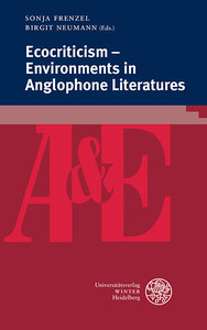 Ecocriticism - Environments in Anglophone Literatures