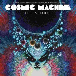Cosmic Machine The Sequel (Bla