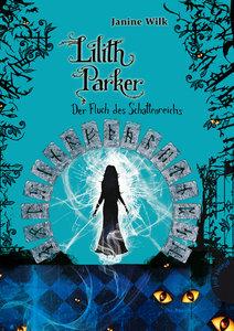 Lilith Parker, Band 5: Lilith Parker , Der Fluch des Schattenrei