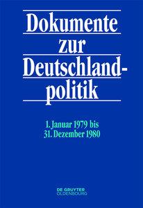 Dokumente zur Deutschlandpolitik 6