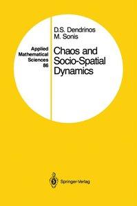 Chaos and Socio-Spatial Dynamics