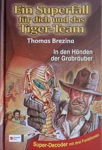 Ein Superfall für dich und das Tiger-Team 04. In den Händen der