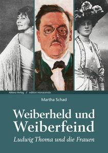 Ludwig Thoma und die Frauen