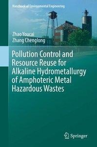 Pollution Control and Resource Reuse for Alkaline Hydrometallurg