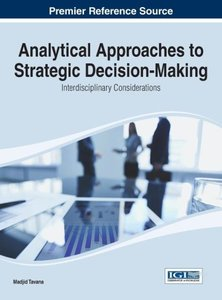 Analytical Approaches to Strategic Decision-Making: Interdiscipl