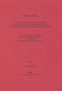 2000 v. Chr. - Politische, wirtschaftliche und Kulturelle Entwic