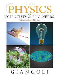 Physics for Scientists and Engineers with Modern Physics: Volume