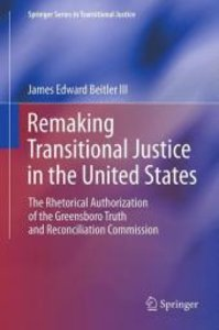 Remaking Transitional Justice in the United States