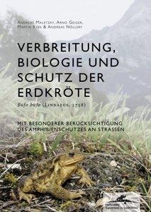 Verbreitung, Biologie und Schutz der Erdkröte Bufo bufo (LINNAEU