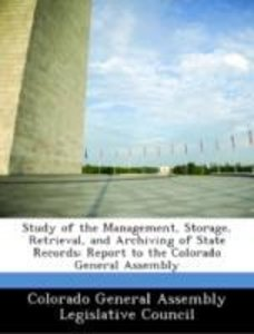 Study of the Management, Storage, Retrieval, and Archiving of St