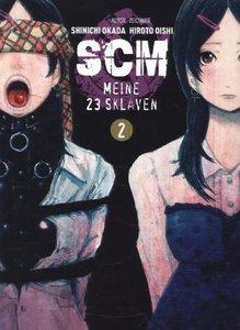 SCM - Meine 23 Sklaven 02