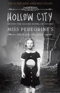 Miss Peregrine\'s Peculiar Children - Hollow City
