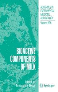 Bioactive Components of Milk