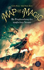 Map of Magic - Die Prophezeiung des magischen Stroms (Bd. 4)