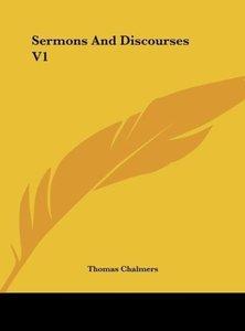Sermons And Discourses V1