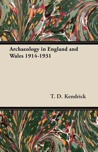 Archaeology in England and Wales 1914-1931