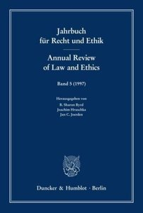 Jahrbuch für Recht und Ethik /Annual Review of Law and Ethics.