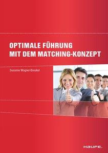 Optimale Führung mit dem Matching-Konzept