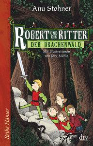 Robert und die Ritter 02. Der Drachenwald