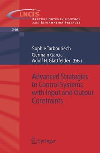 Advanced Strategies in Control Systems with Input and Output Con