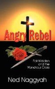 Angry Rebel
