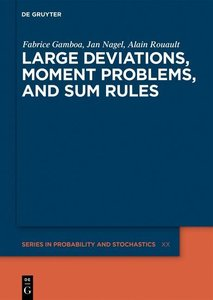 Large Deviations, Moment Problems, and Sum Rules