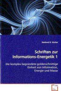 Schriften zur Informations-Energetik 1