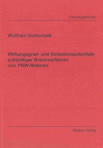 Wirkungsgrad- und Emissionspotentiale zukünftiger Brennverfahren