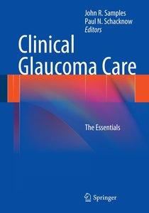 Clinical Glaucoma Care