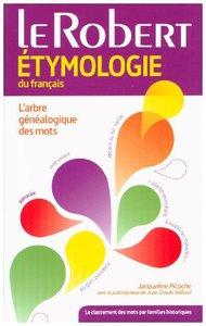 Le Robert étymologie du français