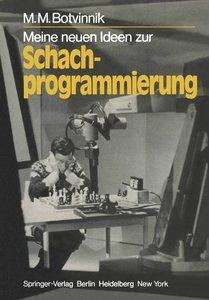 Meine neuen Ideen zur Schachprogrammierung
