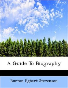 A Guide To Biography