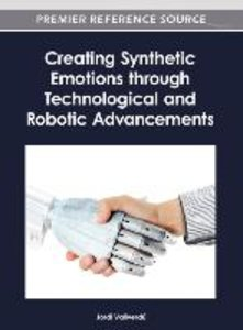 Creating Synthetic Emotions Through Technological and Robotic Ad