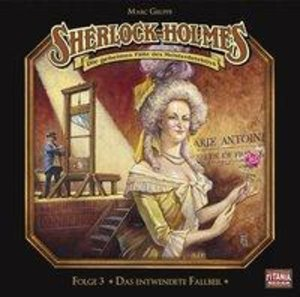 Sherlock Holmes - Folge 03. Das entwendete Fallbeil